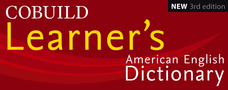 COBUILD Learner's American English Dictionary